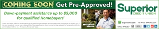 Down-payment assistance up to $5,000 for qualified Homebuyers*
