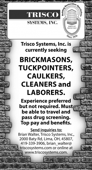 Brickmasons, Tuckpointersm Caulkers, Cleaners, Laborers