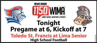 Tonight, Pregame at 6, Kickoff at 7