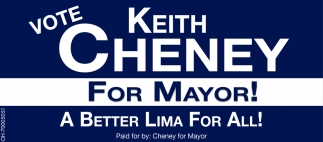 VOTE Keith Cheney For Mayor