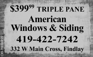 american windows and siding inc 39999 triple pane american windows siding of ohio findlay oh