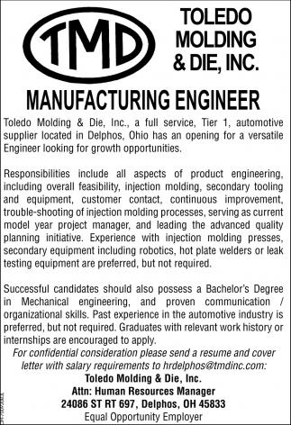 Manufacturing Engineer, Toledo Molding & Die, Inc, Toledo, OH
