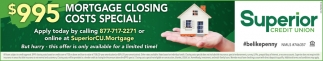 $995 Mortgage Closing Costs Special!