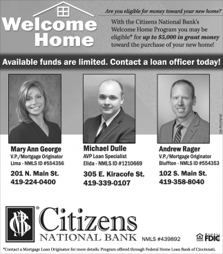 Available funds are limited. Contact a loan officer today!