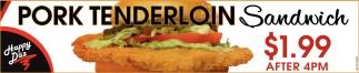 Pork Tenderlion Sandwich $1.99