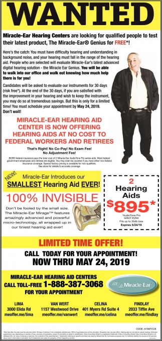 Miracle Ear Hearing Centers are looking for qualified people to test their latest product