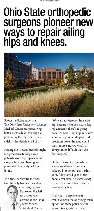Ohio State orthopedic surgeons pioneer new ways to repair ailing hips and knees