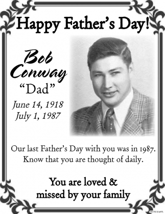 Happy Father's Day - Bob Conway