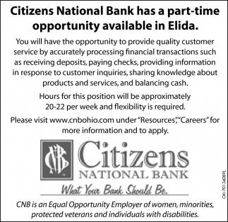 Citizens National Bank has a part-time opportunity available in Elida
