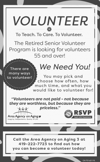 The Retired Senior Volunteer Program is looking for volunteers 55 and over!
