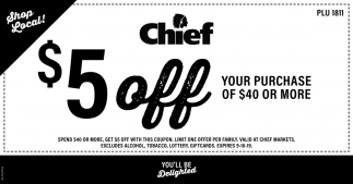 $5 off your ourchase of $40 or more