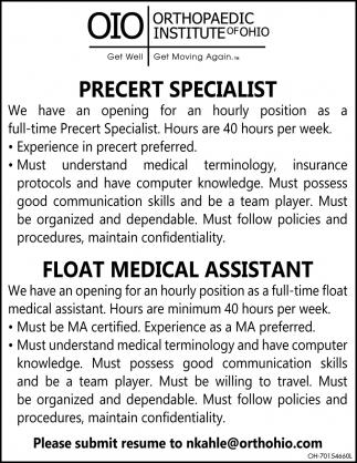 Precert Specialist ~ Float Medical Assistant