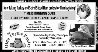 Now Taking Turkey and Spiral Sliced Ham orders for Thanksgiving