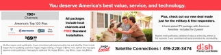 You deserve America's best value service, and technology