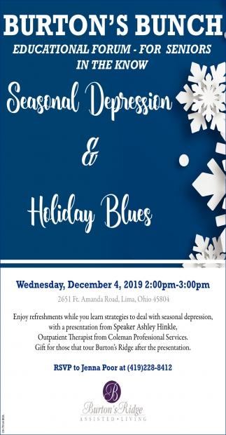 Educational Forum - Seasonal Depression & Holiday Blues