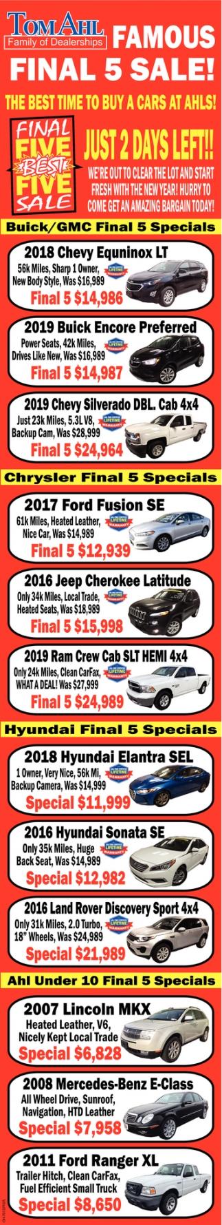 Famous Final 5 Sale!