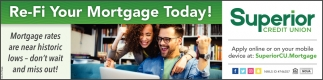 Re-Fi Your Mortgage Today!