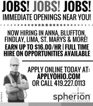 Immediate Openings Near You!